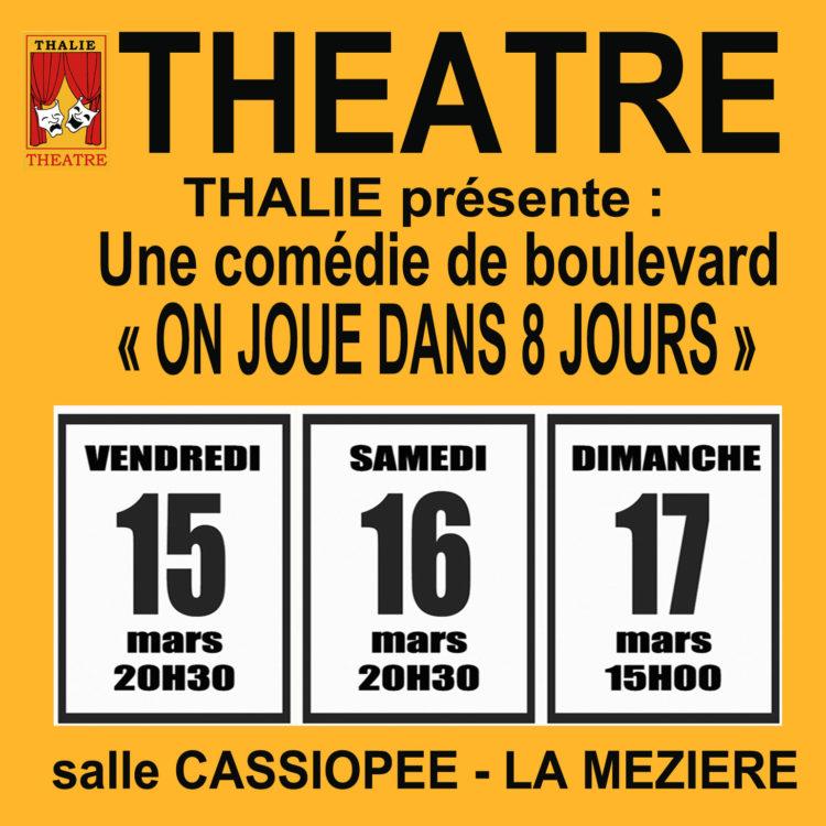 Théâtre : «On joue dans 8 jours»