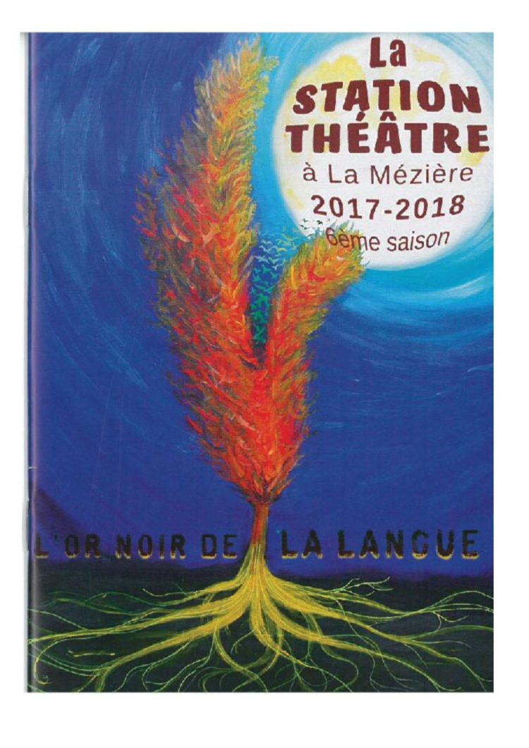La station théâtre l'or noir de la langue
