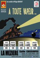 Spectacle «A toute vapeur …» par l'association Thalie