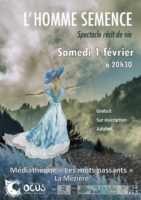 Spectacle – «L'homme semence»