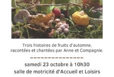 «Les fruits d'automne se racontent»